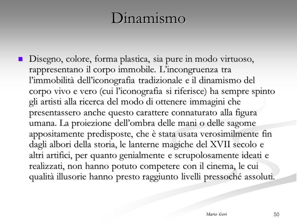 50 Mario Gori Dinamismo Disegno, colore, forma plastica, sia pure in modo virtuoso, rappresentano il corpo immobile. L'incongruenza tra l'immobilità d