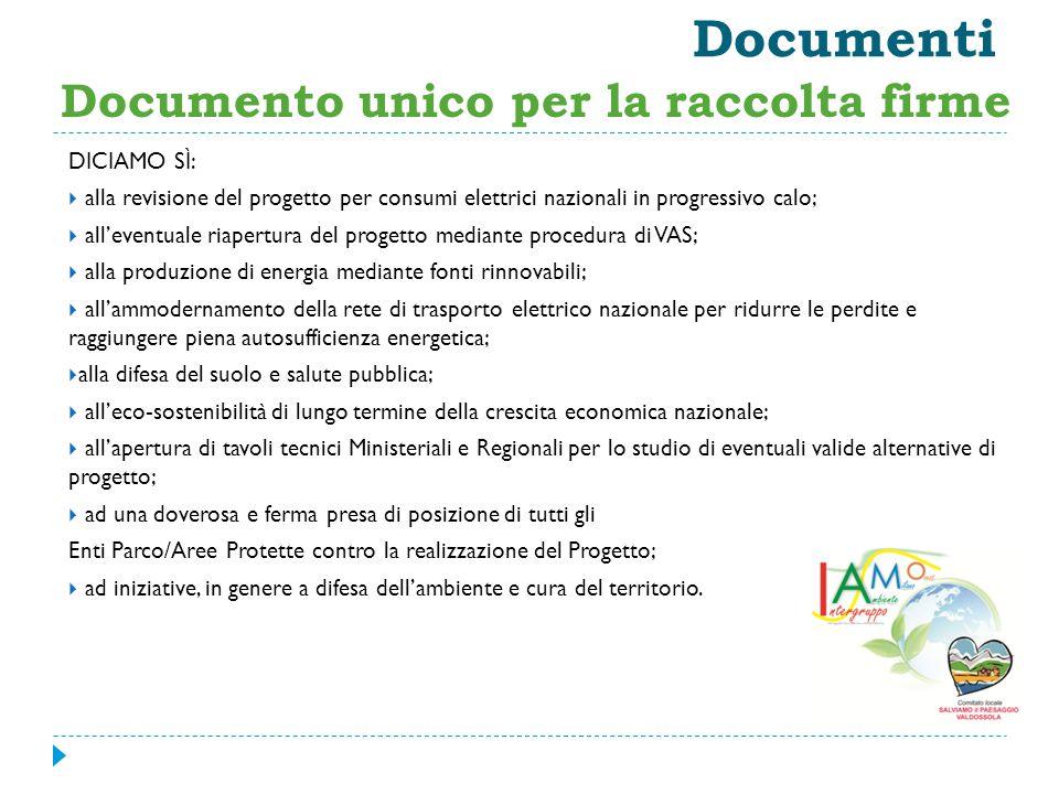 Documenti DICIAMO SÌ:  alla revisione del progetto per consumi elettrici nazionali in progressivo calo;  all'eventuale riapertura del progetto media