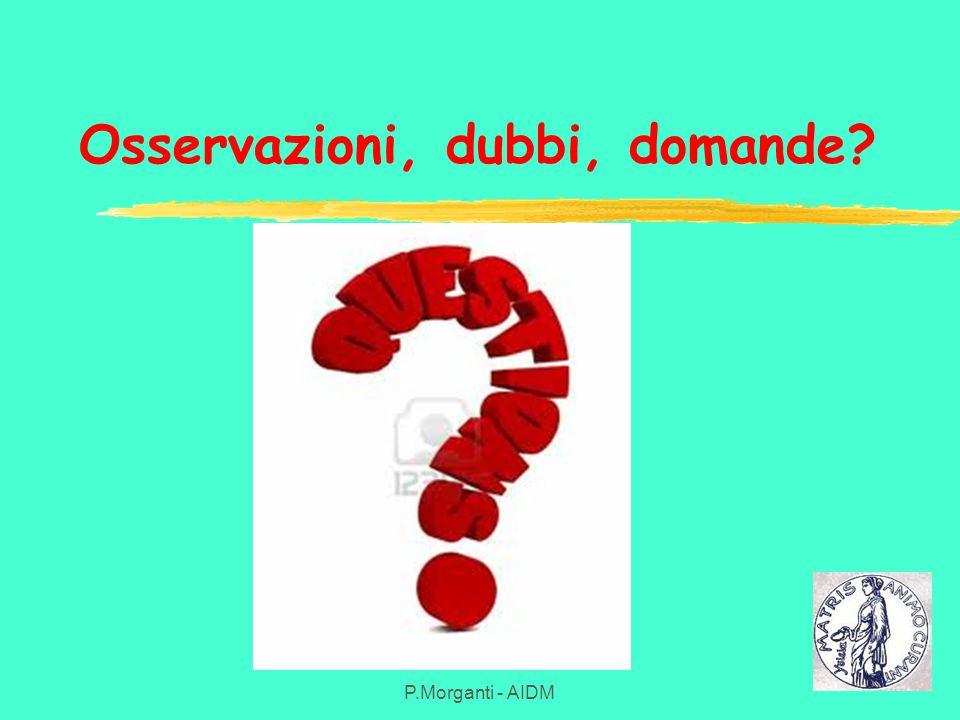 Osservazioni, dubbi, domande P.Morganti - AIDM