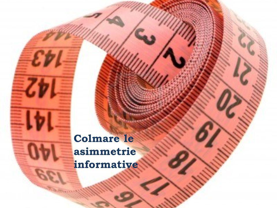 Colmare le asimmetrie informative