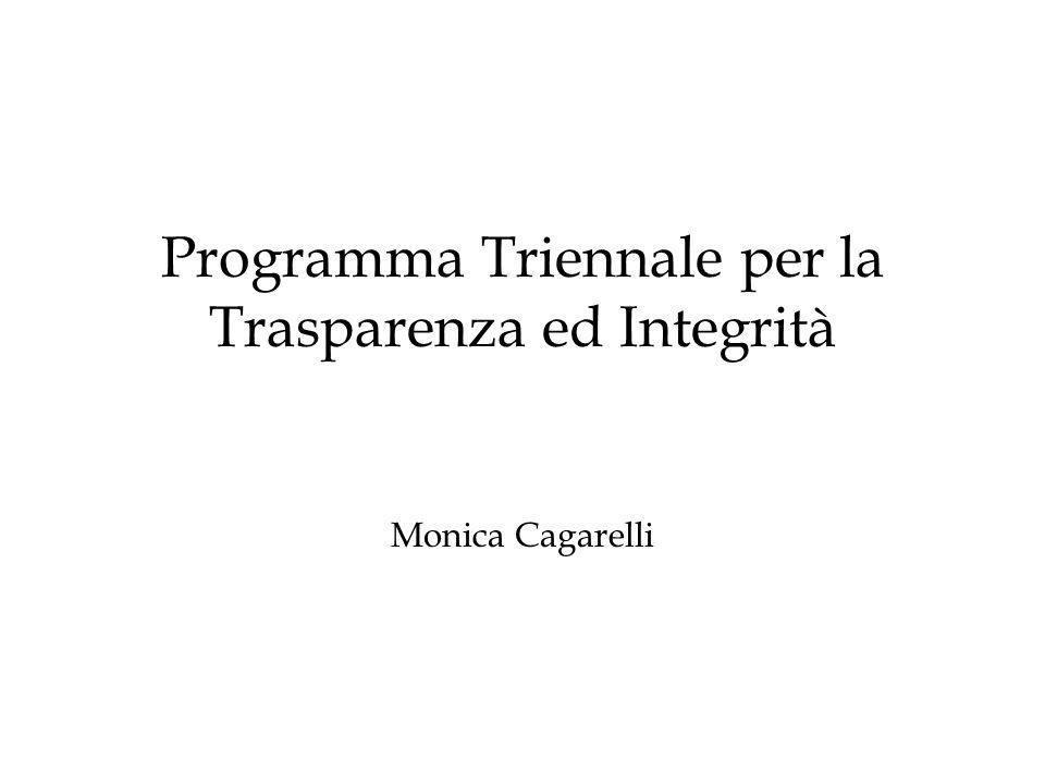 Programma Triennale per la Trasparenza ed Integrità Monica Cagarelli