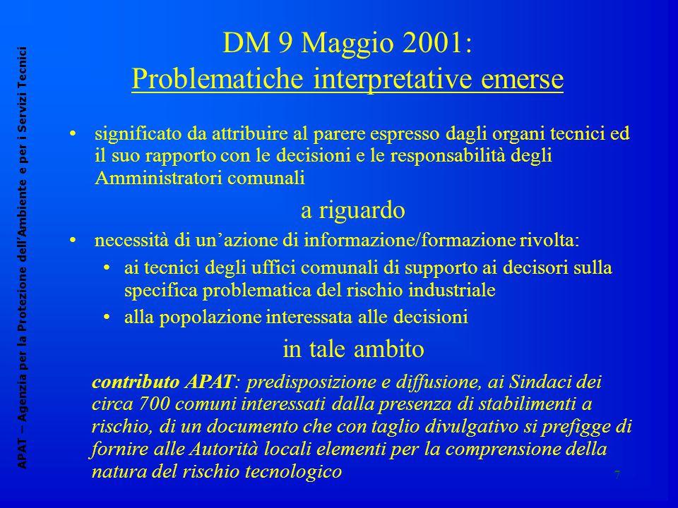7 DM 9 Maggio 2001: Problematiche interpretative emerse APAT – Agenzia per la Protezione dell'Ambiente e per i Servizi Tecnici significato da attribui