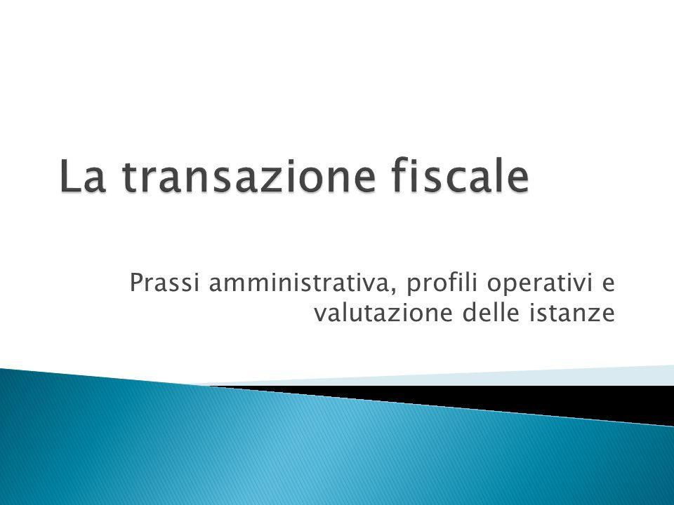 Prassi amministrativa, profili operativi e valutazione delle istanze