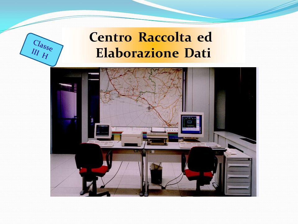 Centro Raccolta ed Elaborazione Dati Classe III H
