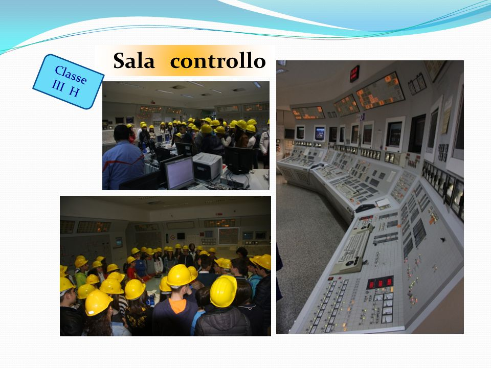 Sala controllo Classe III H