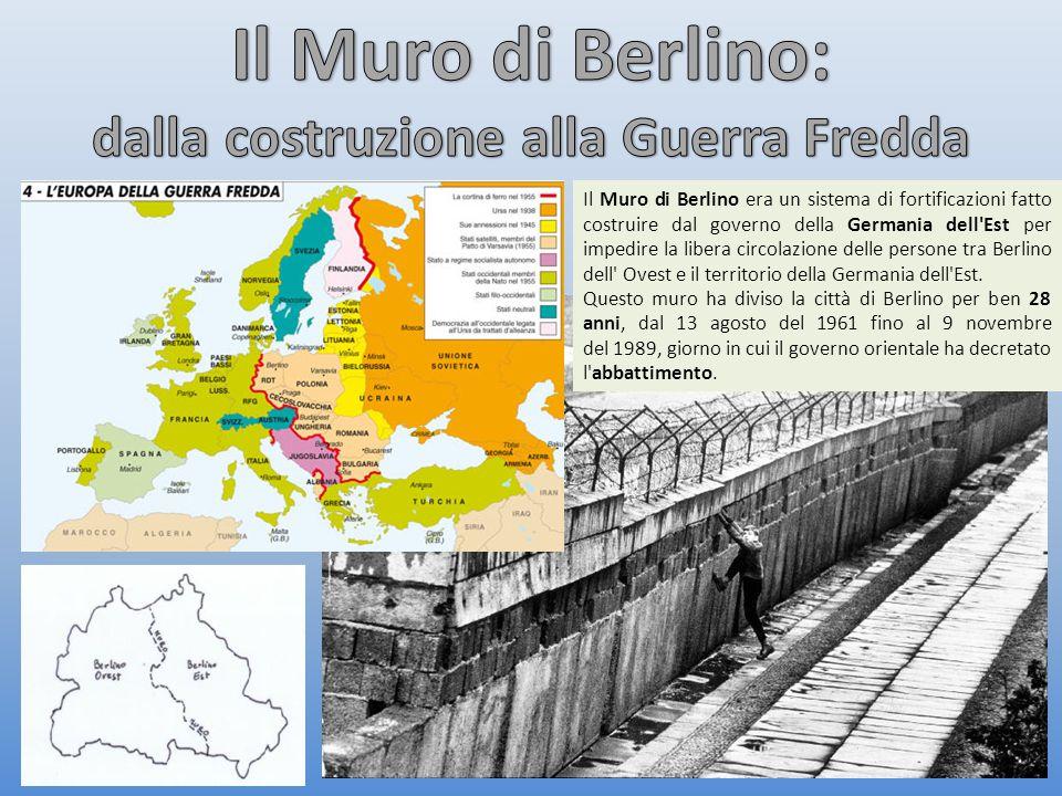 Il Muro di Berlino era un sistema di fortificazioni fatto costruire dal governo della Germania dell Est per impedire la libera circolazione delle persone tra Berlino dell Ovest e il territorio della Germania dell Est.