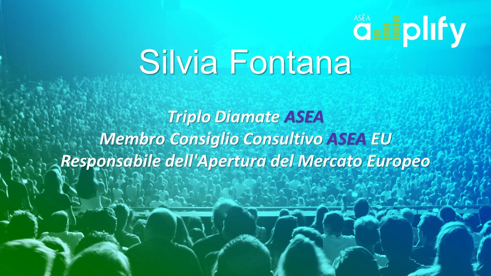 Silvia Fontana Triplo Diamate ASEA Membro Consiglio Consultivo ASEA EU Responsabile dell'Apertura del Mercato Europeo