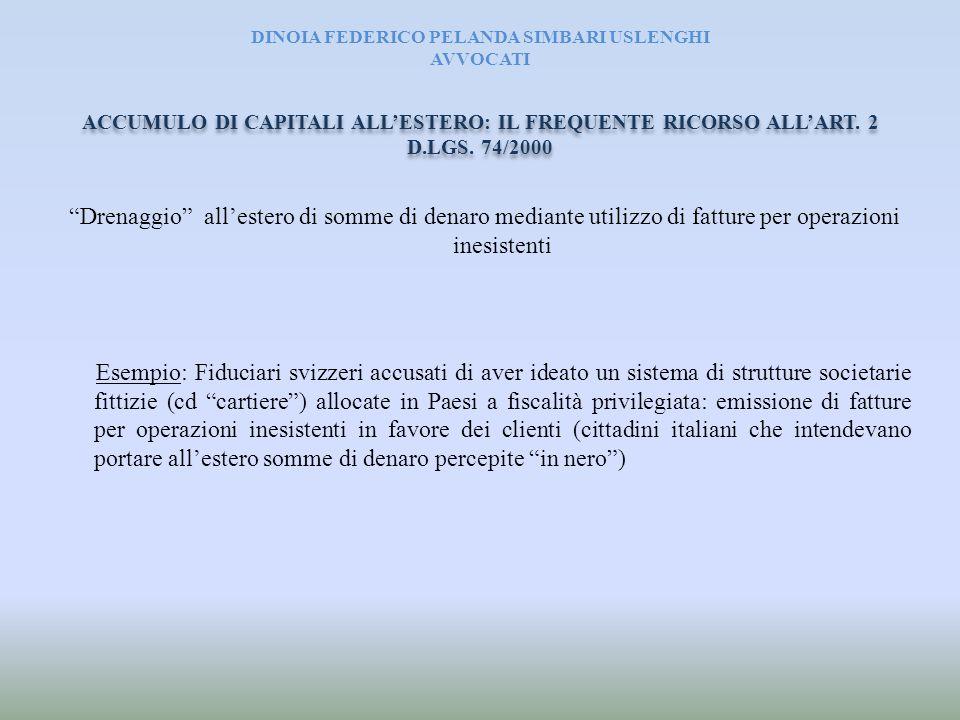 DINOIA FEDERICO PELANDA SIMBARI USLENGHI AVVOCATI Operazioni di ristrutturazione societaria con la finalità di sottrarre i redditi percepiti al Fisco italiano (cd.