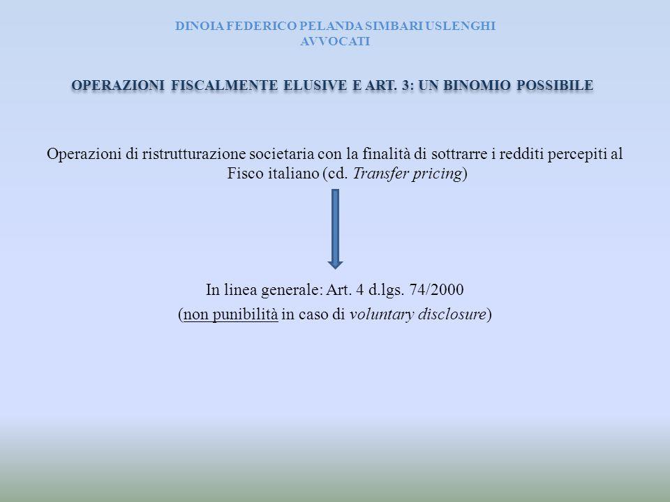 DINOIA FEDERICO PELANDA SIMBARI USLENGHI AVVOCATI Operazioni di ristrutturazione societaria con la finalità di sottrarre i redditi percepiti al Fisco