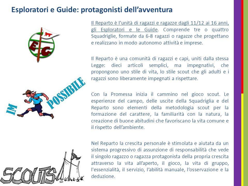 Il Reparto è l'unità di ragazzi e ragazze dagli 11/12 ai 16 anni, gli Esploratori e le Guide.