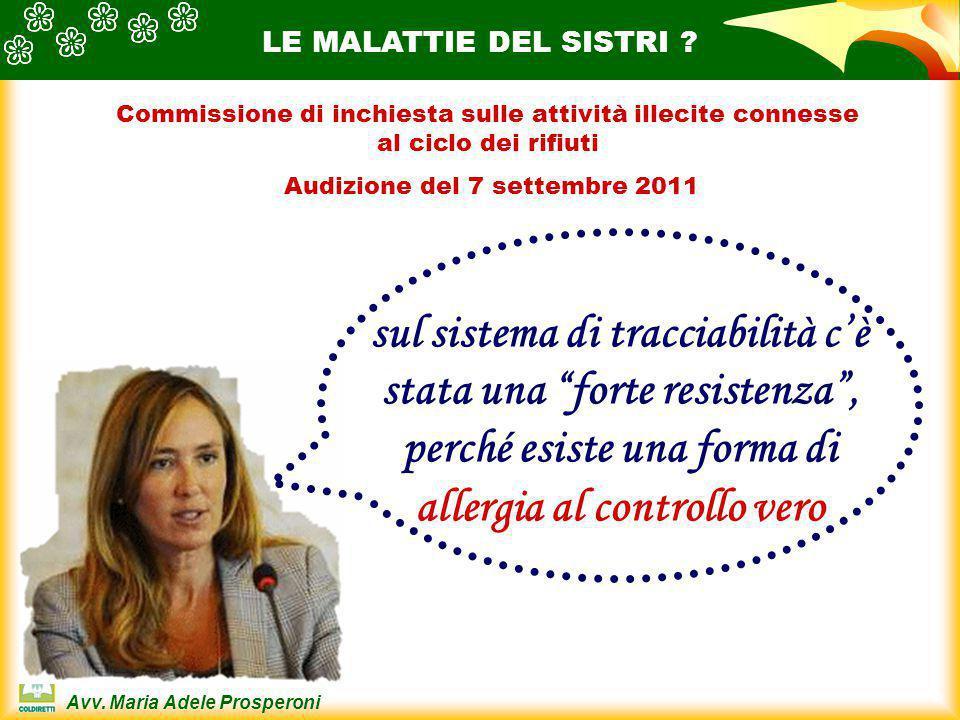 Avv.Maria Adele Prosperoni LE MALATTIE DEL SISTRI .