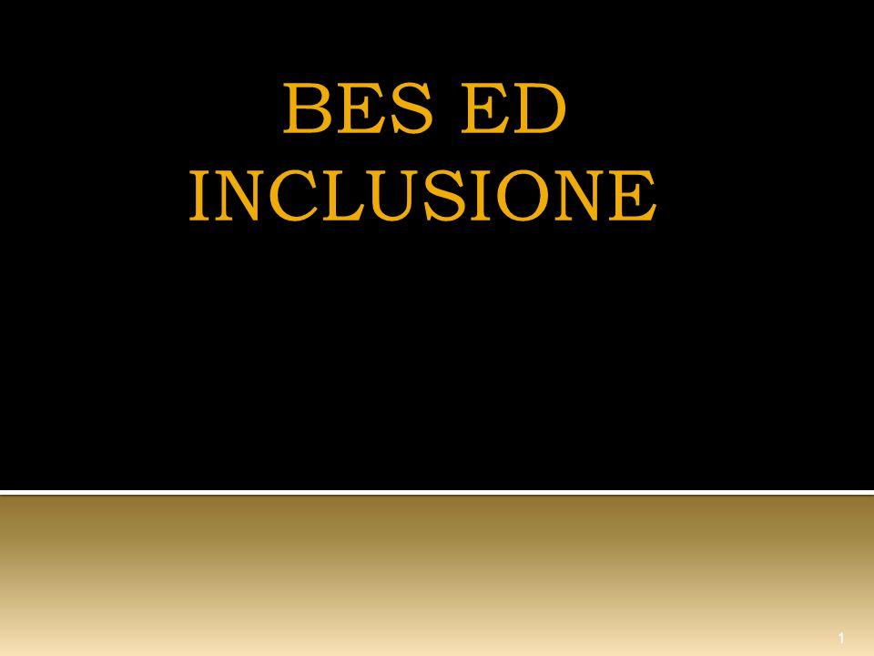 BES ED INCLUSIONE 1
