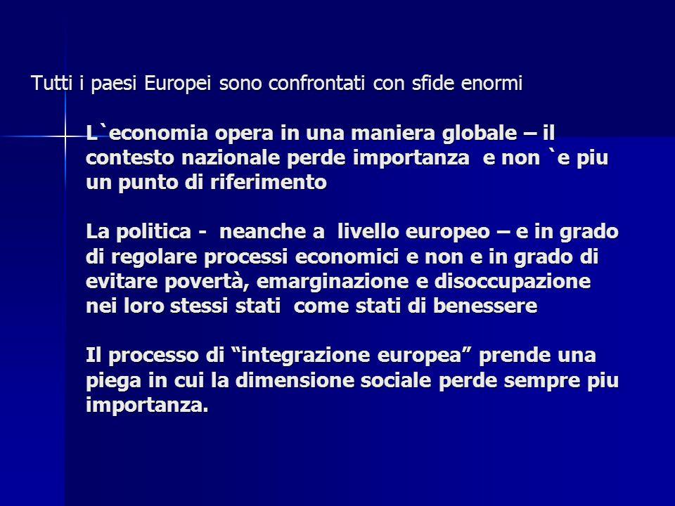 tenere conto lavoro sociale e derivata in ogni paese in un contesto politico e culturale particolare.