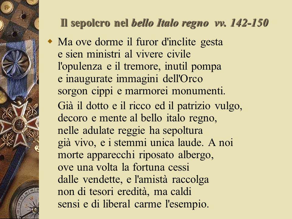 Il sepolcro nel bello Italo regno vv.