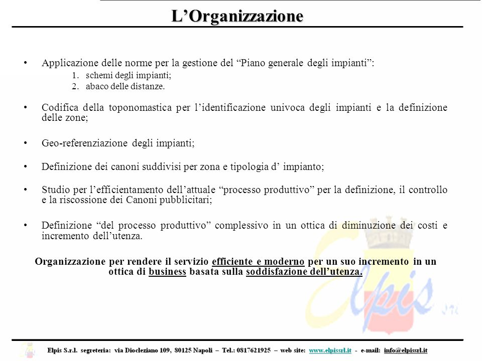 """L'Organizzazione Applicazione delle norme per la gestione del """"Piano generale degli impianti"""": 1.schemi degli impianti; 2.abaco delle distanze. Codifi"""