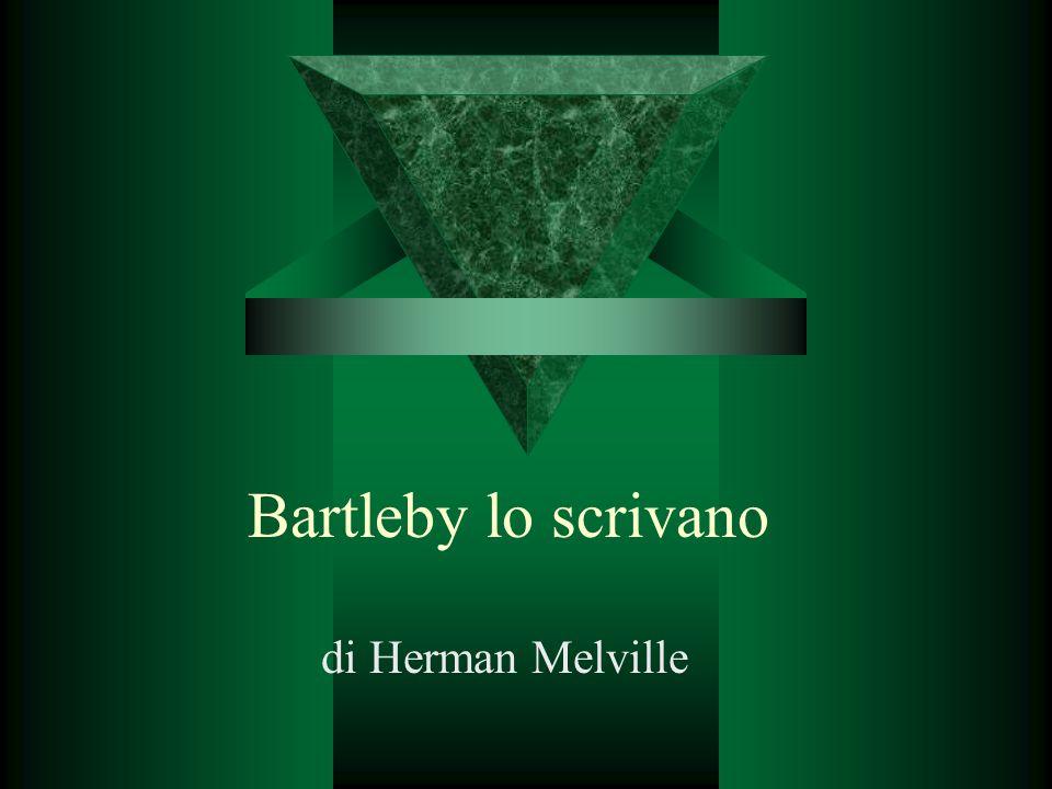 Bartleby lo scrivano di Herman Melville