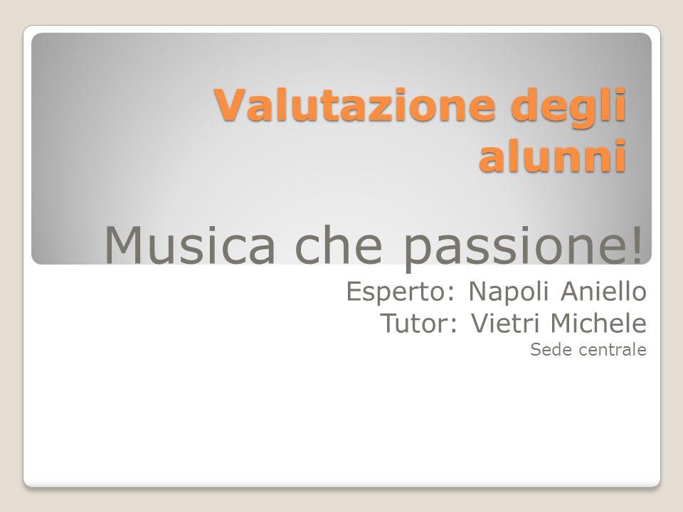 Valutazione degli alunni Musica che passione.