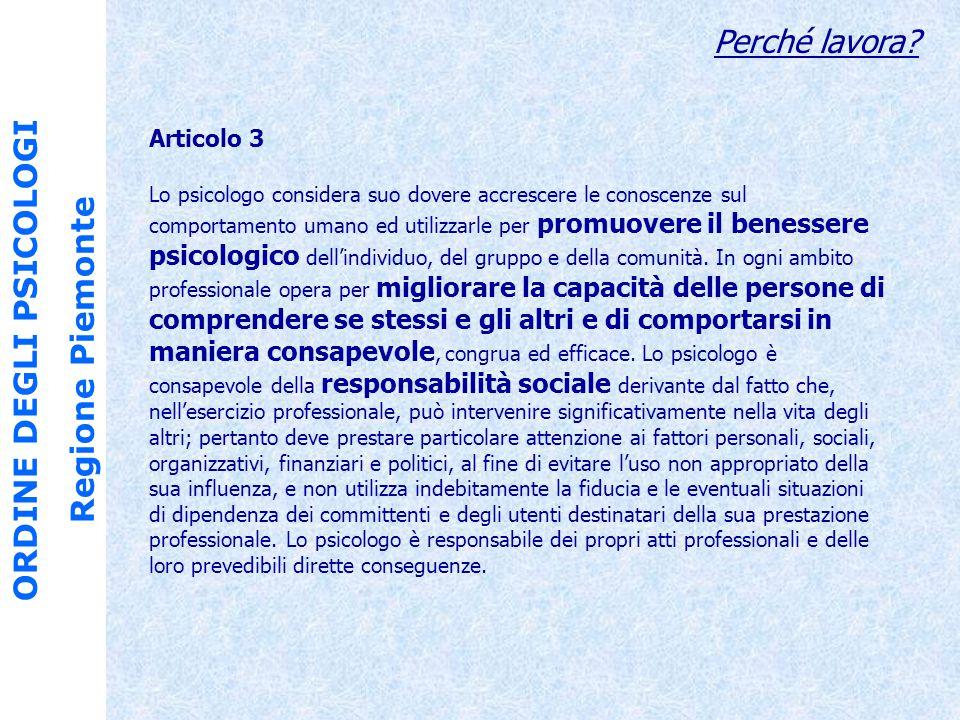 ORDINE DEGLI PSICOLOGI Regione Piemonte Perché lavora.