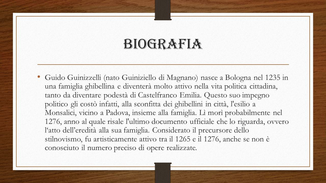 Biografia Guido Guinizzelli (nato Guiniziello di Magnano) nasce a Bologna nel 1235 in una famiglia ghibellina e diventerà molto attivo nella vita poli
