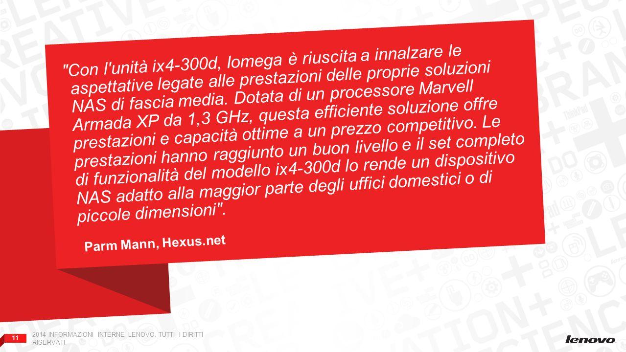 11 2014 INFORMAZIONI INTERNE LENOVO.TUTTI I DIRITTI RISERVATI.