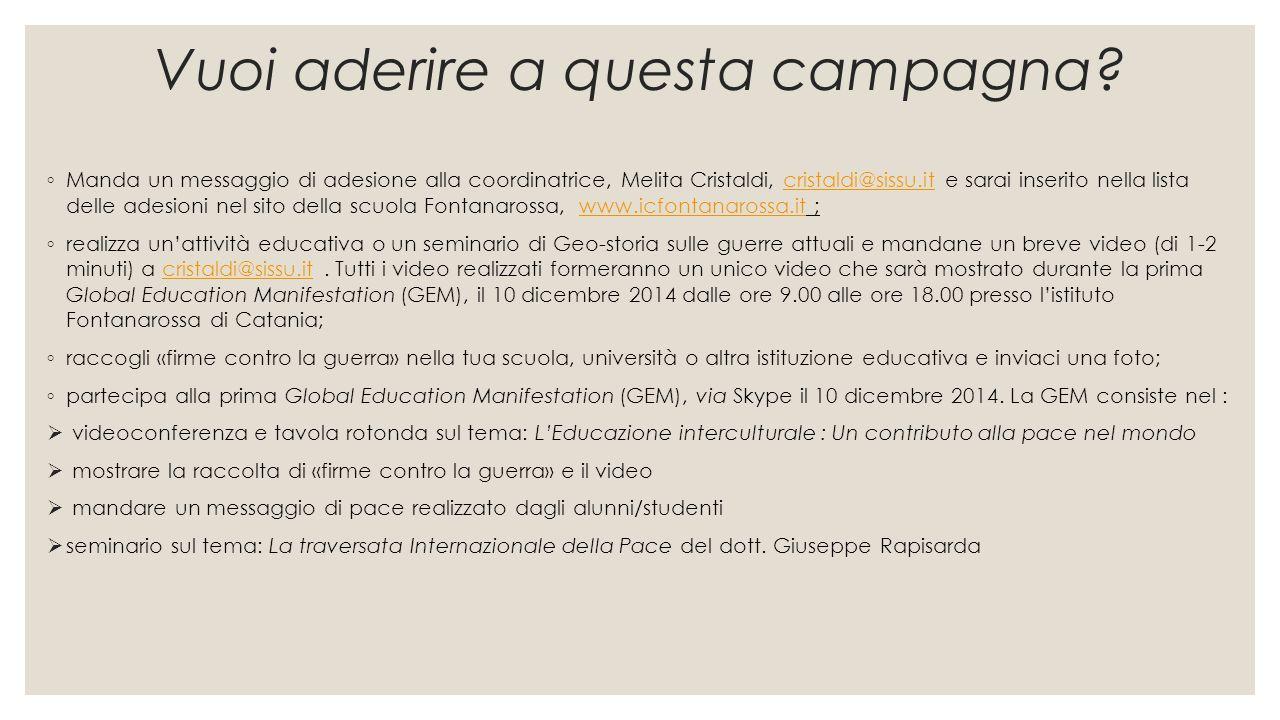 Vuoi aderire a questa campagna? ◦ Manda un messaggio di adesione alla coordinatrice, Melita Cristaldi, cristaldi@sissu.it e sarai inserito nella lista