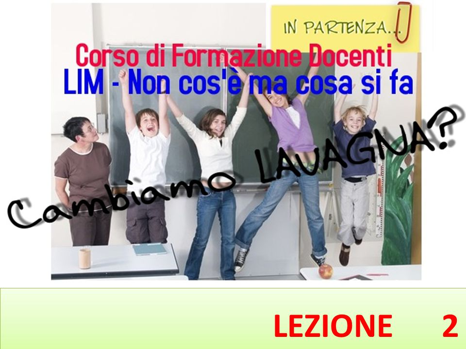 Il software per LIM LEZIONE 2