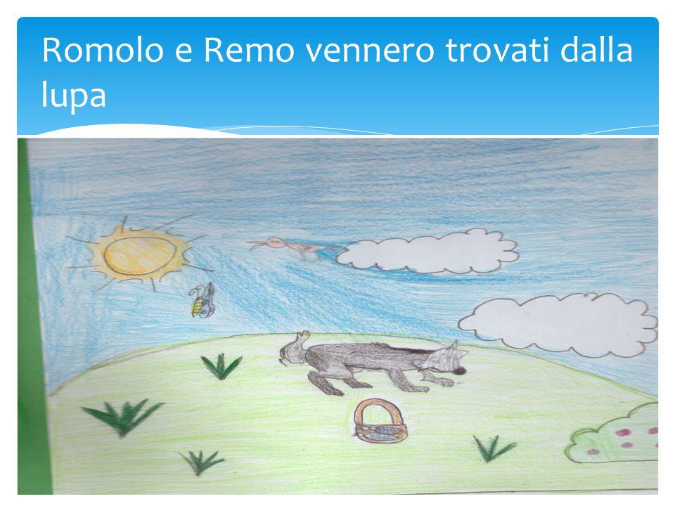 Romolo e Remo vennero trovati dalla lupa