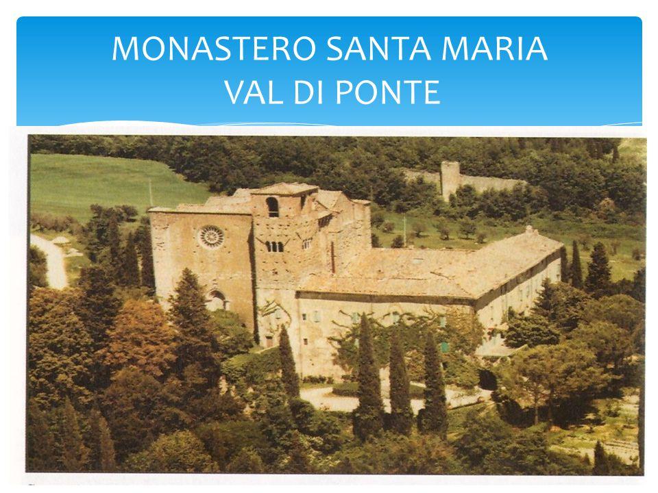 MONASTERO SANTA MARIA VAL DI PONTE