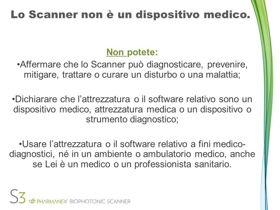 Approvazione dello Scanner da parte di medici e professori Sconsigliata in quanto lo Scanner non è un dispositivo medico.