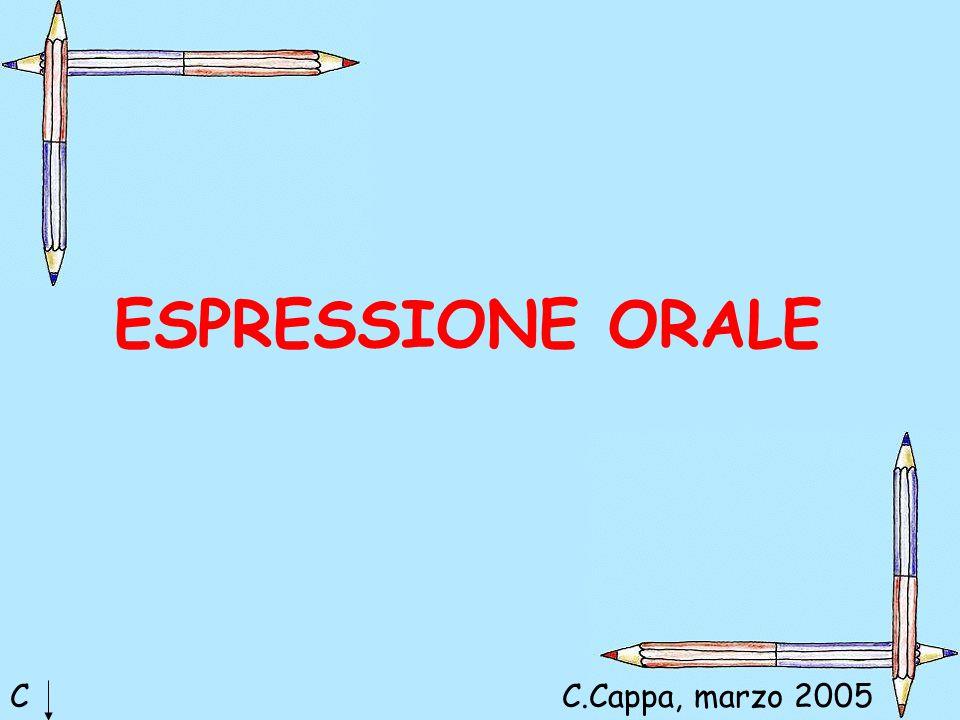 ESPRESSIONE ORALE CC.Cappa, marzo 2005