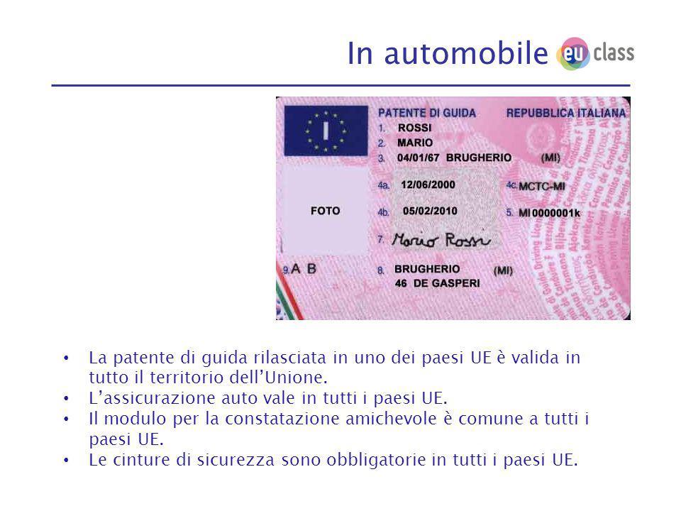 In automobile La patente di guida rilasciata in uno dei paesi UE è valida in tutto il territorio dell'Unione.