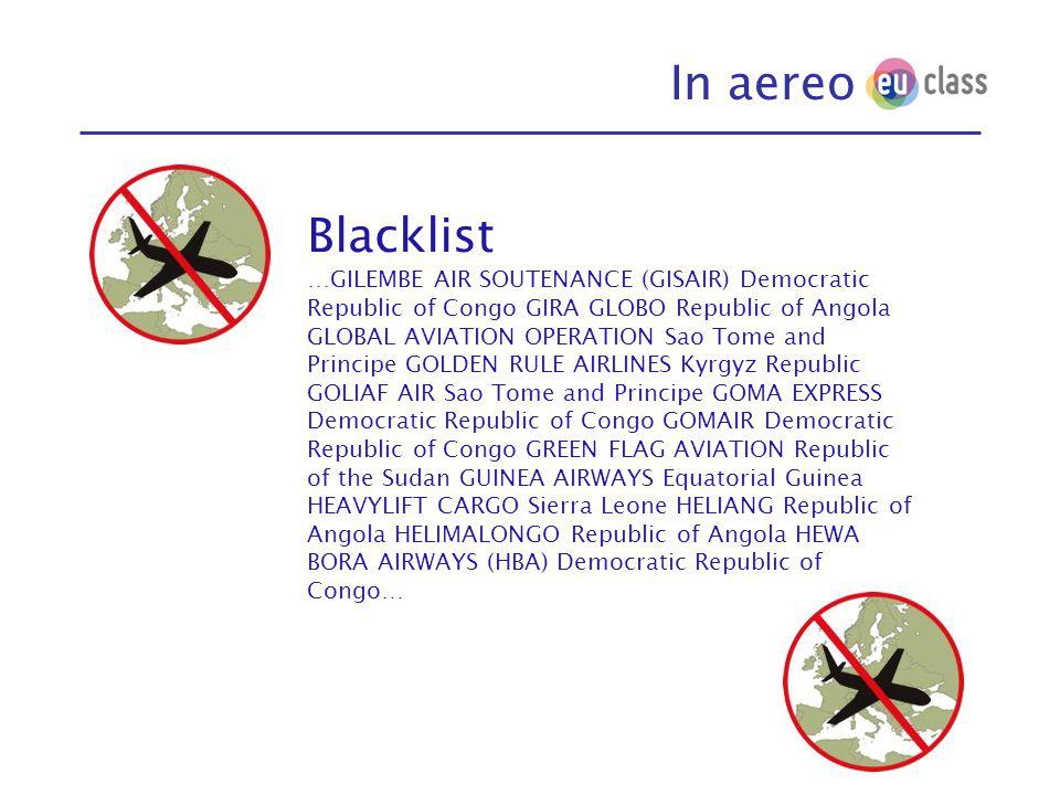 In aereo Blacklist …GILEMBE AIR SOUTENANCE (GISAIR) Democratic Republic of Congo GIRA GLOBO Republic of Angola GLOBAL AVIATION OPERATION Sao Tome and Principe GOLDEN RULE AIRLINES Kyrgyz Republic GOLIAF AIR Sao Tome and Principe GOMA EXPRESS Democratic Republic of Congo GOMAIR Democratic Republic of Congo GREEN FLAG AVIATION Republic of the Sudan GUINEA AIRWAYS Equatorial Guinea HEAVYLIFT CARGO Sierra Leone HELIANG Republic of Angola HELIMALONGO Republic of Angola HEWA BORA AIRWAYS (HBA) Democratic Republic of Congo…