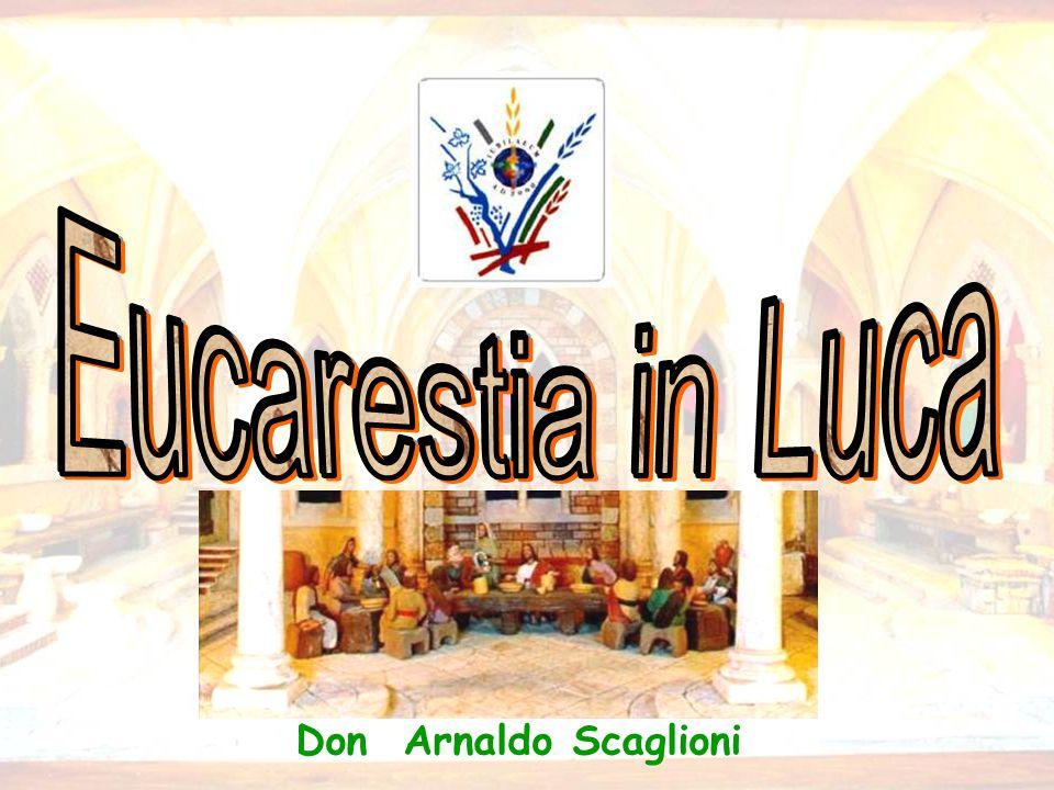 Eucarestia in Luca  Quanti banchetti e nozze Gesù è stato presente  Cosa vuol dimostrare .