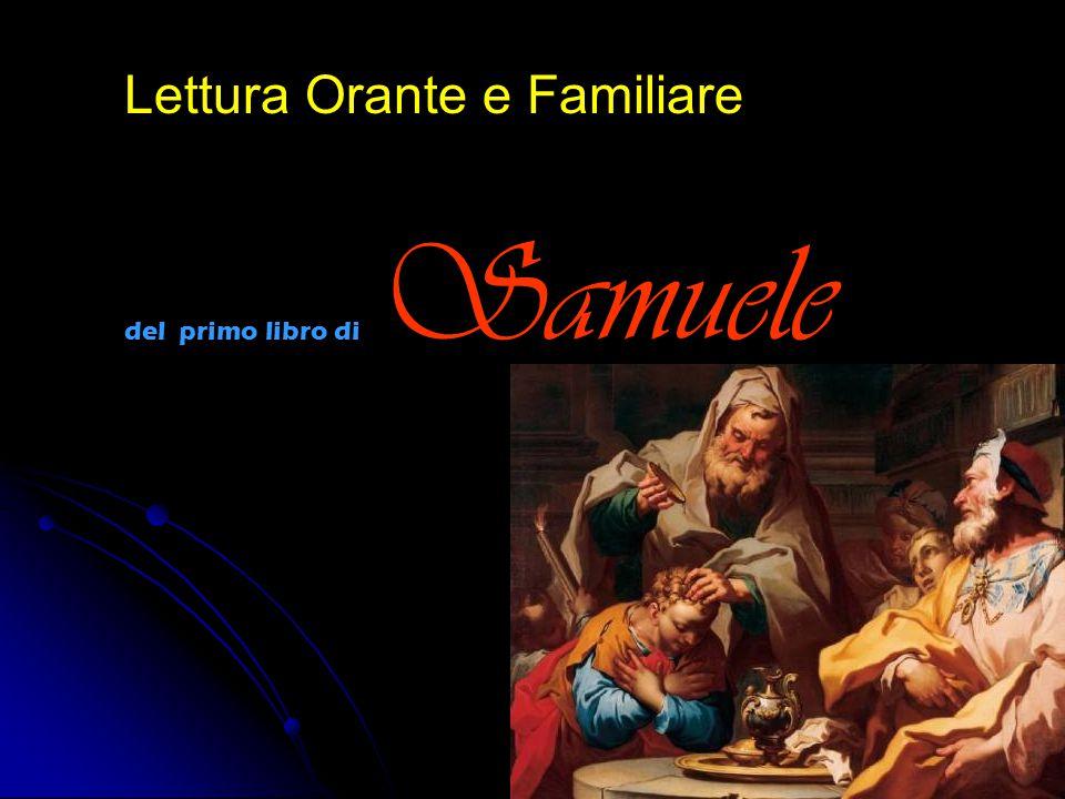 Lettura Orante e Familiare del primo libro di Samuele