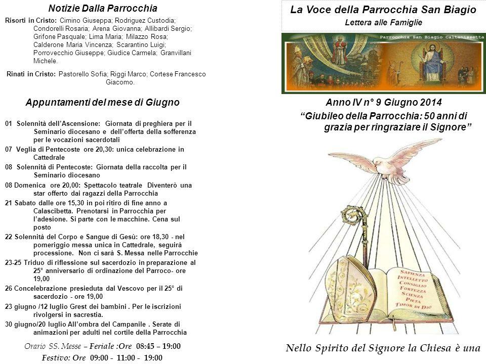 Carissimi Parrocchiani, con il mese di Giugno entrano nel vivo le celebrazioni per il giubileo dell'apertura al culto dell'attuale edificio sacro della nostra Parrocchia.