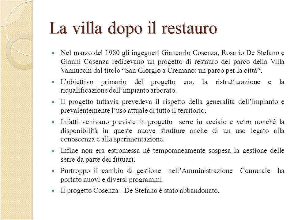 La villa dopo il restauro Nel marzo del 1980 gli ingegneri Giancarlo Cosenza, Rosario De Stefano e Gianni Cosenza redicevano un progetto di restauro d