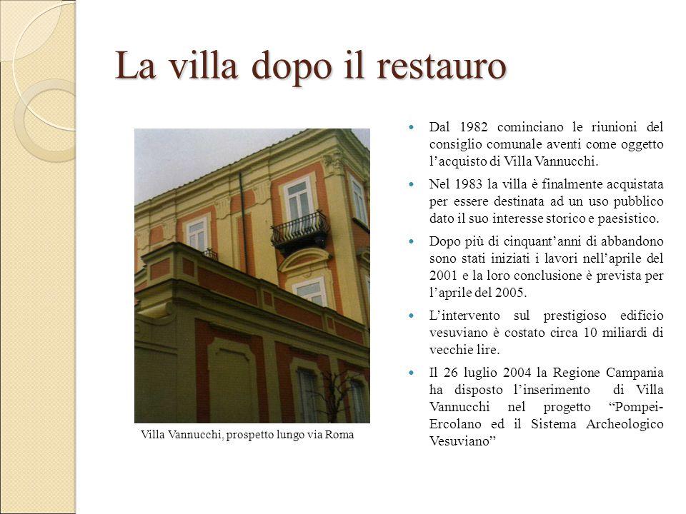 La villa dopo il restauro Villa Vannucchi, prospetto lungo via Roma Dal 1982 cominciano le riunioni del consiglio comunale aventi come oggetto l'acquisto di Villa Vannucchi.