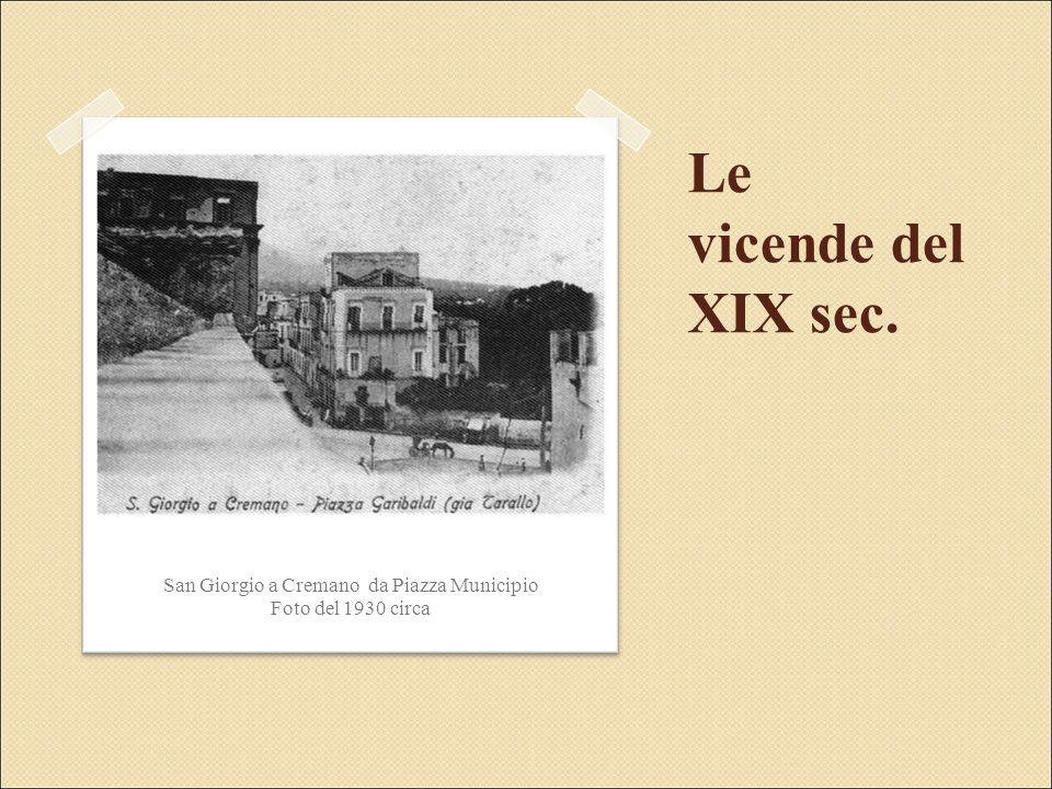Le vicende del XIX sec. San Giorgio a Cremano da Piazza Municipio Foto del 1930 circa