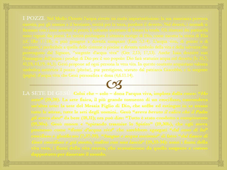  Gesù si presenta come: colui che ha pazienza: infatti si ferma accanto al pozzo e aspetta che la donna venga ad attingere acqua, scegliendo per l'incontro un momento che appartiene alla quotidianità della donna, alle sue azioni abituali; colui che chiede : è un mendicante della nostra salvezza, è assetato della nostra salvezza; il suo dammi da bere è lo spunto per aprire un dialogo; colui che non si impone: Gesù sempre si propone.