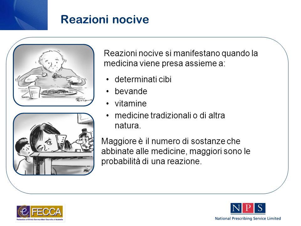 Reazioni nocive determinati cibi bevande vitamine medicine tradizionali o di altra natura.
