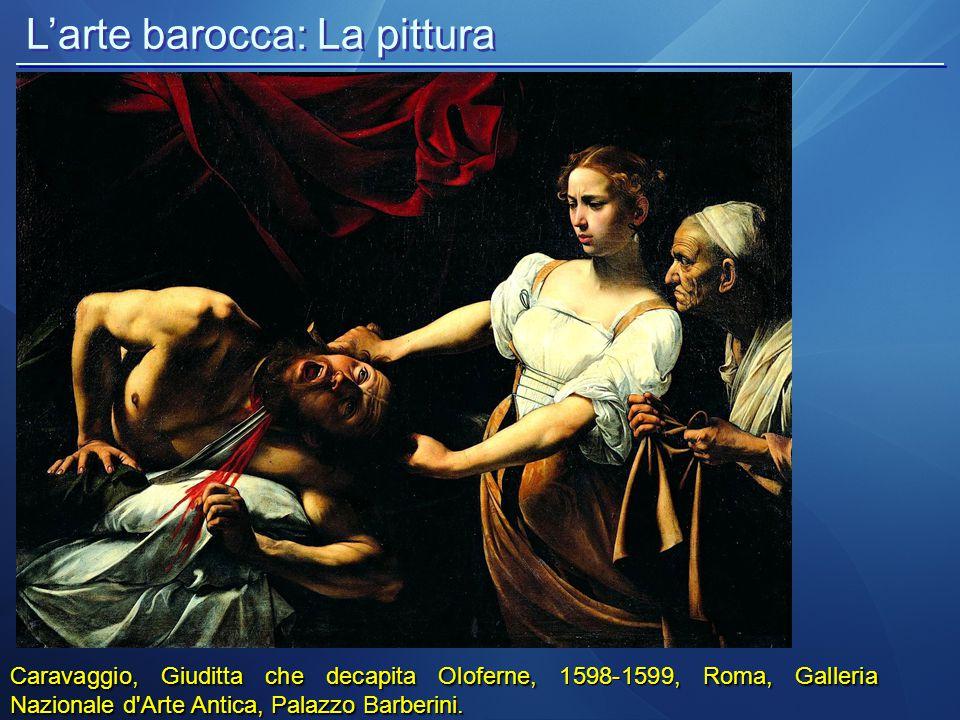 Caravaggio, Giuditta che decapita Oloferne,, Roma, Galleria Nazionale d'Arte Antica, Palazzo Barberini. Caravaggio, Giuditta che decapita Oloferne, 15