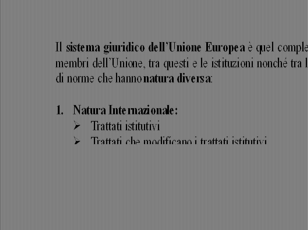 Decisione dell Unione europea Le decisioni costituiscono la terza categoria degli atti vincolanti dell Unione europea così previste: « La decisione è obbligatoria in tutti i suoi elementi.
