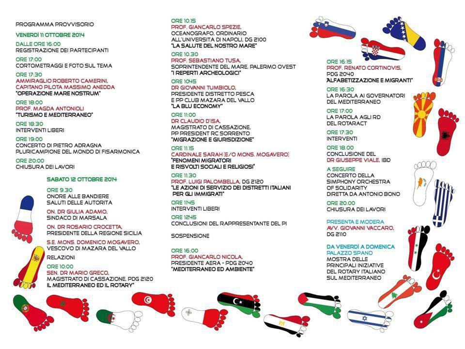 Emilia Romagna - Repubblica di San Marino Governatore 2014-2015 Ferdinando Del Sante Distretto 2072 10 Assemblea di Formazione Distrettuale 2014-2015 Modena, Forum Monzani 10 Maggio 2014 Mediterraneo Unito