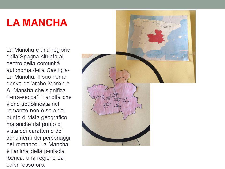 La Mancha è una regione della Spagna situata al centro della comunità autonoma della Castiglia- La Mancha.