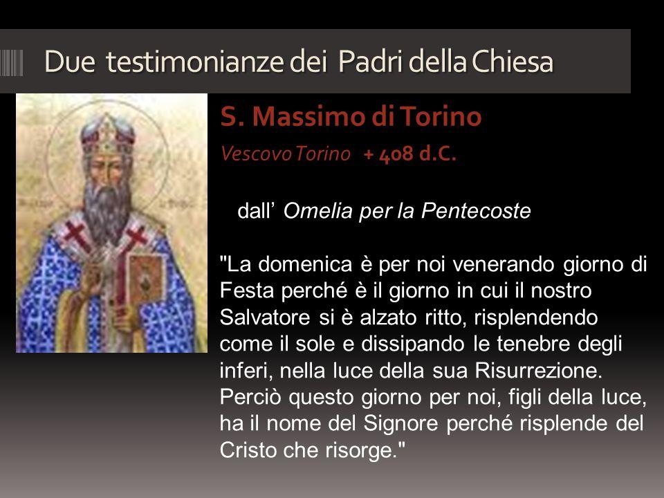 Due testimonianze dei Padri della Chiesa S. Massimo di Torino Vescovo Torino + 408 d.C. dall' Omelia per la Pentecoste