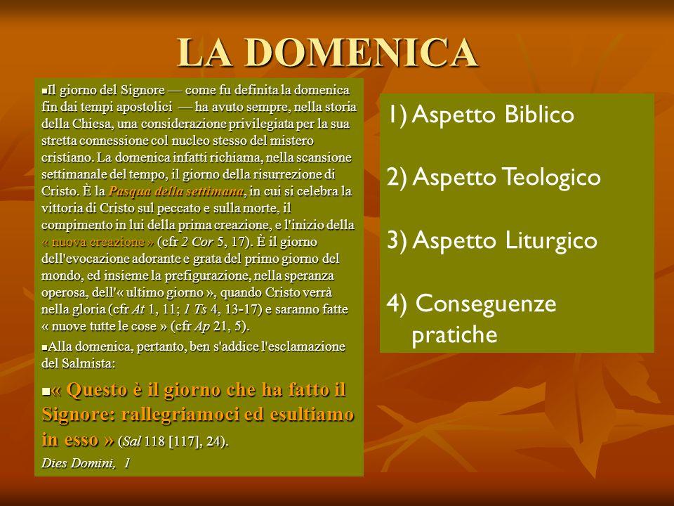 LA DOMENICA Il giorno del Signore — come fu definita la domenica fin dai tempi apostolici — ha avuto sempre, nella storia della Chiesa, una consideraz
