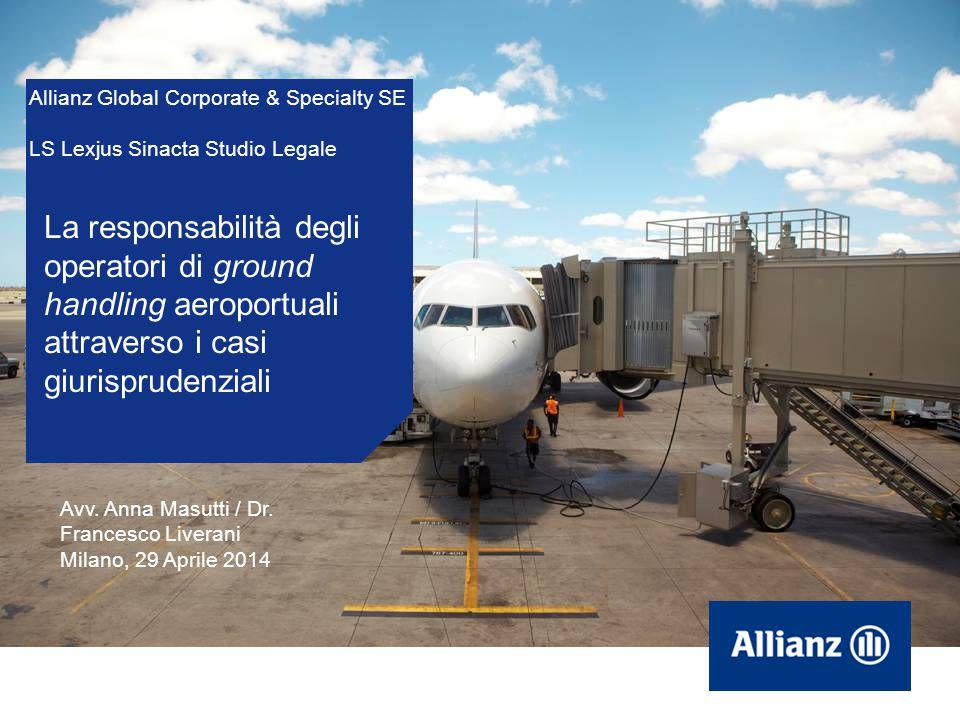 2 Allianz Global Corporate & Specialty SE LS Lexjus Sinacta Studio Legale Aprile 2014 Sommario degli argomenti La responsabilità dei gestori/operatori aeroportuali per i casi di: bird strike, lesioni ai passeggeri, danni all'aeromobile.