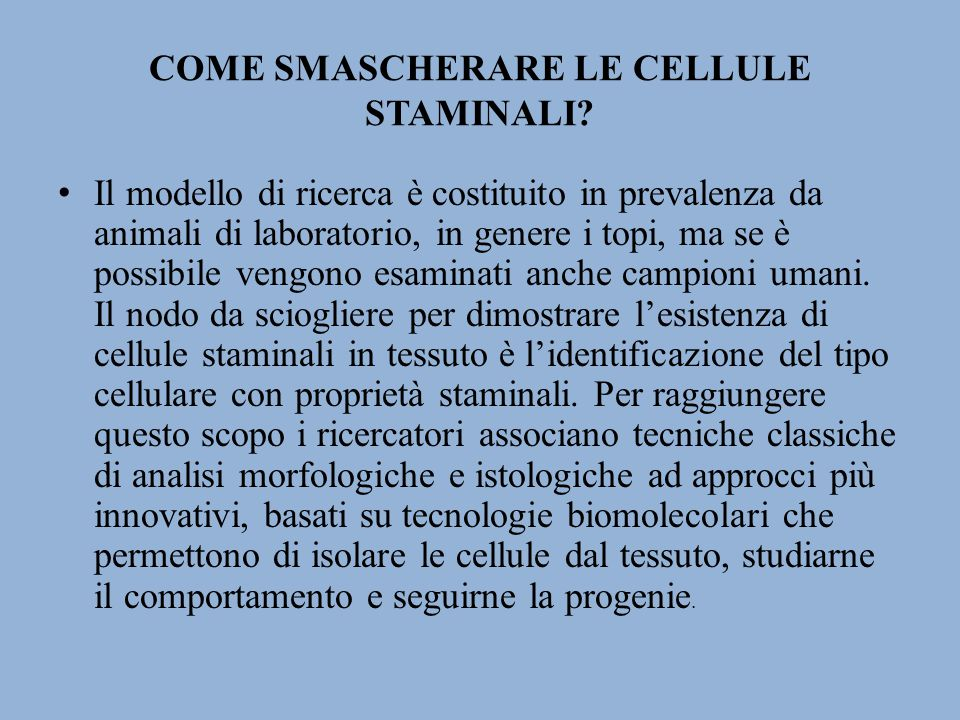 COME SMASCHERARE LE CELLULE STAMINALI.