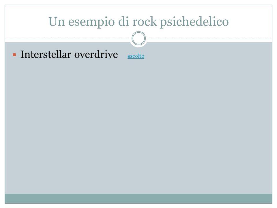 Un esempio di rock psichedelico Interstellar overdrive ascolto ascolto