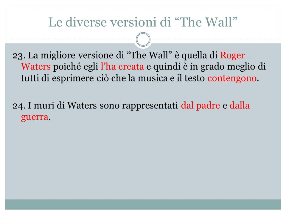 Le diverse versioni di The Wall 23.